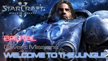 Starcraft II: Wings of Liberty - Brutal - Covert - Mission 14: Welcome to the Jungle A