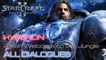 Starcraft II: Wings of Liberty - The Hyperion - After Welcome to the Jungle - All Dialogues