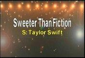 Taylor Swift Sweeter Than Fiction Karaoke Version