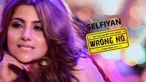 SELFIYAN | Elia Waqar | Wrong Number | New Pakistani Song 2018