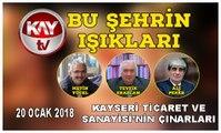 20 OCAK 2018 KAY TV BU ŞEHRİN IŞIKLARI