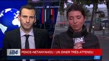 Israël: un diner très attendu ce lundi entre Mike Pence et Benyamin Netanyahou