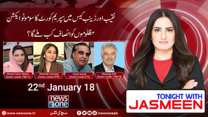 TONIGHT WITH JASMEEN | 22 January 2018 | Dr Asif Bajwah | Imran Ismail | Sharmila Faroouqi | Nusrat shahar |