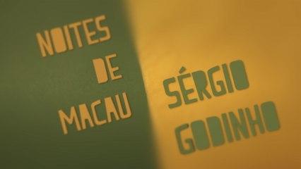 Sérgio Godinho - Noites De Macau