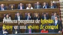 Primera pregunta de Iglesias a Rajoy en una sesión de control
