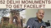 52 Delhi Monuments To Be Transformed Into Performance Venues | OneIndia News