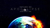 EP52 ESTUDO DO APOCALIPSE - A BESTA QUE SOBE DA TERRA