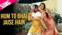 Hum To Bhai Jaise Hain - Sub Español| Veer-Zaara |  Full Song - Preity Zinta | Kirron Kher | Divya Dutta