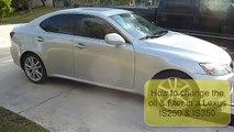 Oil & Filter Change | Lexus IS250 & IS350