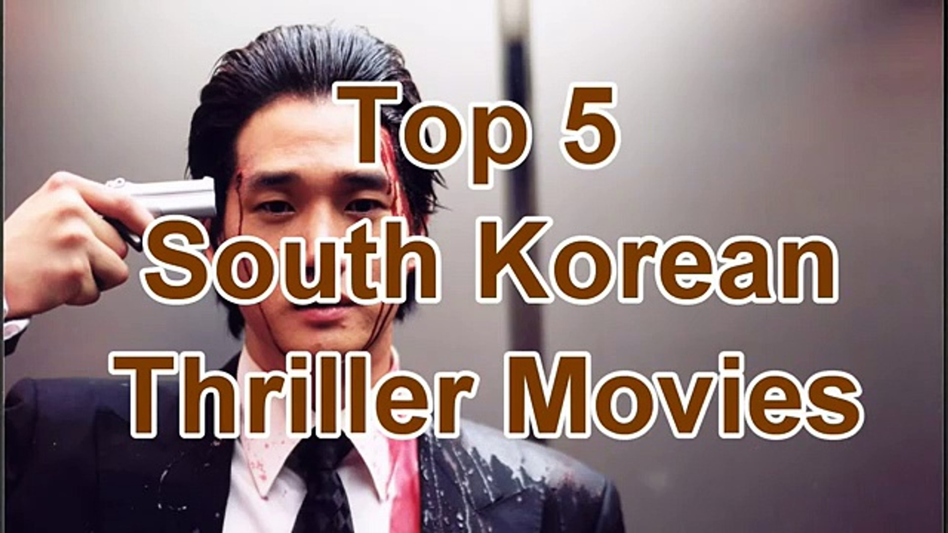 Top 5 Best Korean Thriller Movies
