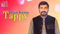 Irfan Kamal Pashto New Songs 2017 Irfan Kamal New Tappy Tapy Tappezai