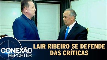 Lair Ribeiro se defende das críticas