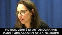 Fiction, vérité et autobiographie dans L'Attrape-coeurs de J.D. Salinger, Sophie CHAILLET