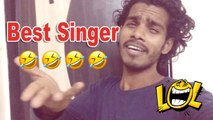 Tag That friend who thinks they Sing Very Well | Bad Singer | That Friend Who can't Sing | Vine 2017 | Indian Vine Hindi
