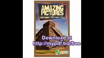 Amazing Pictures and Facts About Chichen Itza The Most Amazing Fact Book for Kids About Chichen Itza
