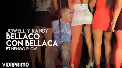 Bellaco Con Bellaca ft. Ñengo Flow [Official Video]