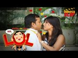 "Bumper Clap Presents ""Mr. LOL""- A hilarious situational comedy ""Mr.LOL : Episode 1"""