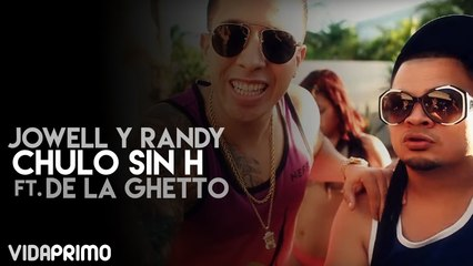 Chulo Sin H ft. De La Ghetto [Official Video]