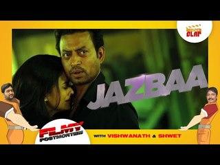 Film Review: JAZBAA  Aishwarya Rai Bachchan | Irrfan Khan and Shabana Azmi - Filmy Postmortem