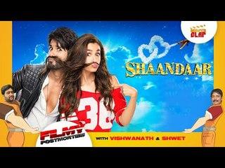Shandaar - Shahid Kapoor | Alia Bhatt Directed By Vikas Bahl- Filmy Postmortem