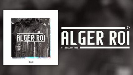 Médine - Alger Roi