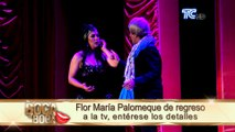 Flor María Palomeque regresa a la televisión, le contaremos dónde