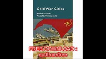 Cold War Cities History, Culture and Memory (Cultural Memories) - Copy