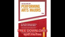 College Guide for Performing Arts Majors - 2009 (Peterson's College Guide for Performing Arts Majors)