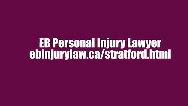 Stratford ON Personal Injury Lawyer – EB Personal Injury Lawyer (800) 274-6109