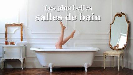 Les plus belles salles de bain sur Orange Vidéos