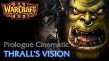 Warcraft III: Reign of Chaos - Prologue Campaign - Cinematic: Thrall's Vision