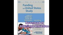Funding for United States Study A Guide for International Students and Professionals (Funding for Us Study)
