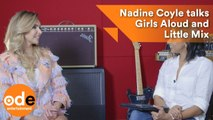 Nadine Coyle talks Girls Aloud and Little Mix