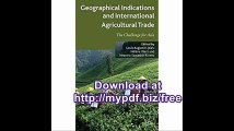 Geographical Indications and International Agricultural Trade The Challenge for Asia