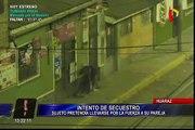 Huaraz: sujeto intenta secuestrar a su pareja tras discusión