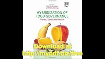 Hybridization of Food Governance Trends, Types and Results