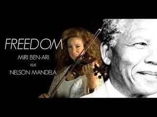 Miri Ben-Ari - Freedom Ft Nelson Mandela