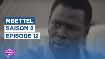 MBETTEL - SAISON 2 - EPISODE 12
