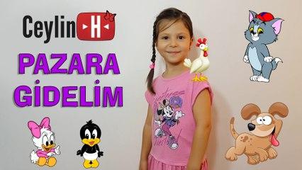Ceylin-H | Pazara Gidelim - Türkçe Çocuk Şarkıları