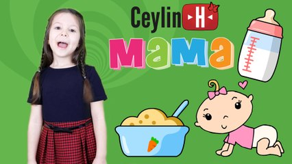 Ceylin-H | MAMA Çocuk Şarkısı