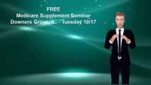 Health Insurance Agency Offers Free Medicare Supplement Seminar In Downers Grove IL