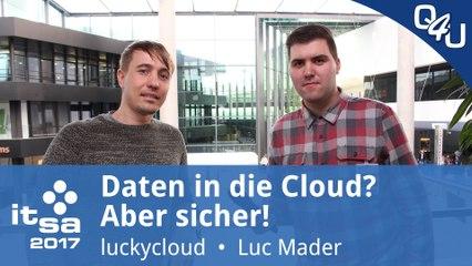 it-sa 2017: Daten in die Cloud? Aber sicher! - luckycloud | QSO4YOU Tech