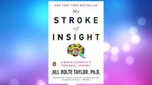Download PDF My Stroke of Insight: A Brain Scientist's Personal Journey FREE