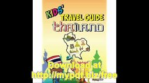 Kids' Travel Guide - Thailand The fun way to discover Thailand-especially for kids (Kids' Travel Guide Series)