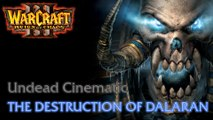 Warcraft III: Reign of Chaos - Undead Campaign - Cinematic: The Destruction of Dalaran