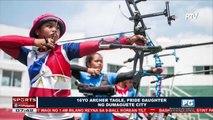 SPORTS BALITA | 16yo Archer Tagle, pride daughter ng Dumaguete City
