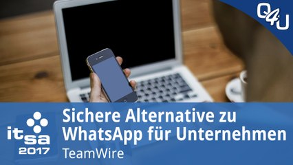 it-sa 2017: Sichere Alternative zu WhatsApp für Unternehmen - TeamWire | QSO4YOU Tech