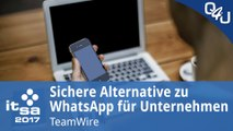 it-sa 2017: Sichere Alternative zu WhatsApp für Unternehmen - TeamWire | QSO4YOU Tech