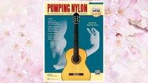 Download PDF Pumping Nylon: The Classical Guitarist's Technique Handbook, Book & Online Audio (Pumping Nylon Series) FREE