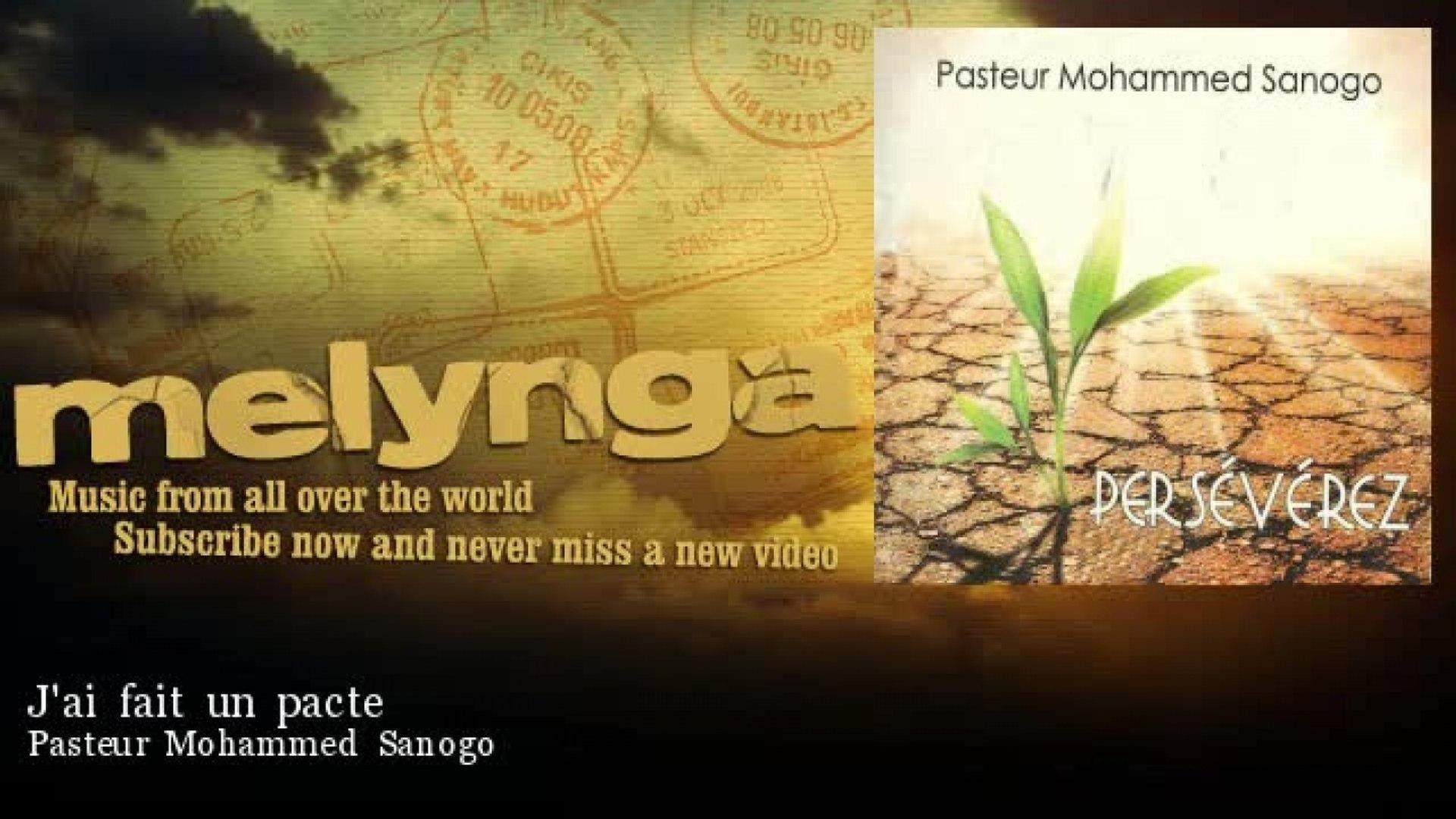 Pasteur Mohammed Sanogo - J'ai fait un pacte